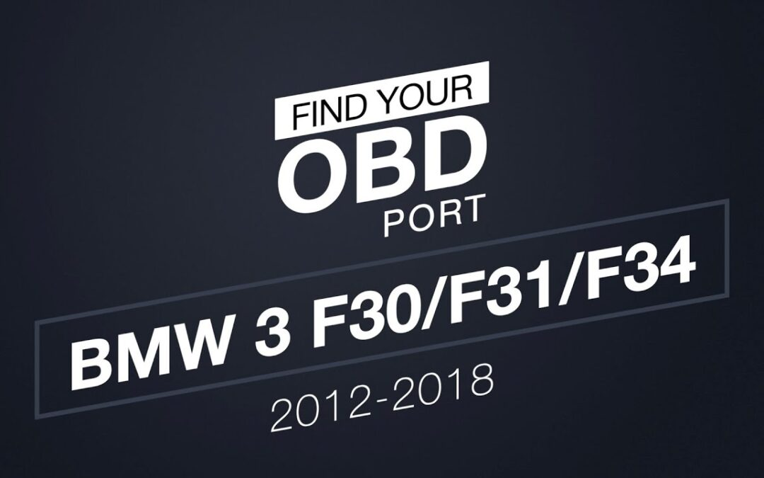 Where is the OBD2 port in my BMW 3 F30/F31/F34