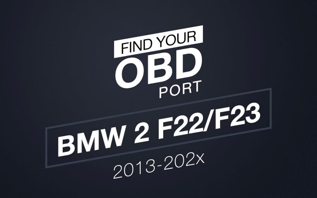 Where is the OBD2 port in my BMW 2 F22/F23