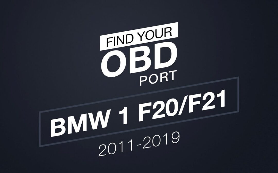 Where is the OBD2 port in my BMW 1 F20/F21
