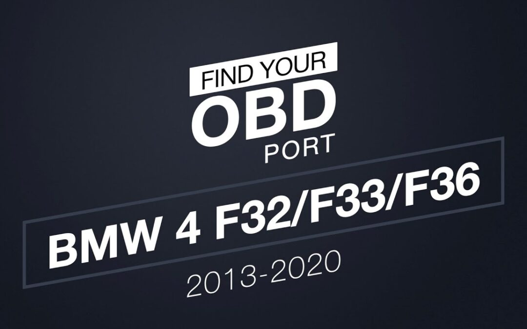 Where is the OBD2 port in my BMW 4 F32/F33/F36